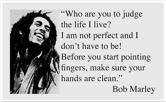 Who Are You To Judge The Life I Live Quote Picture