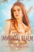 Title: The Immortal Realm (Faerie Path Series #4), Author: Frewin Jones