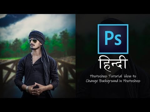 Photoshop Tutorial  How to Change Background in Photoshop (HINDI)