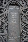 Tree of Salvation: Yggdrasil and the Cross in the North