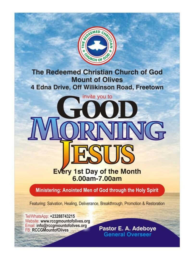 Good Morning Jesus Rccg Mount Of Olives