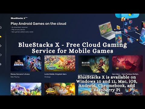 BlueStacks X - Free Cloud Gaming Service for Mobile Games