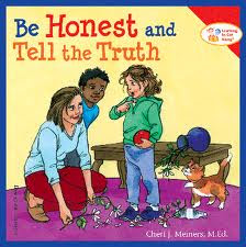 Be honest and tell the truth.jpeg