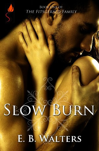 Slow Burn (The Fitzgerald Family series) by E.B. Walters