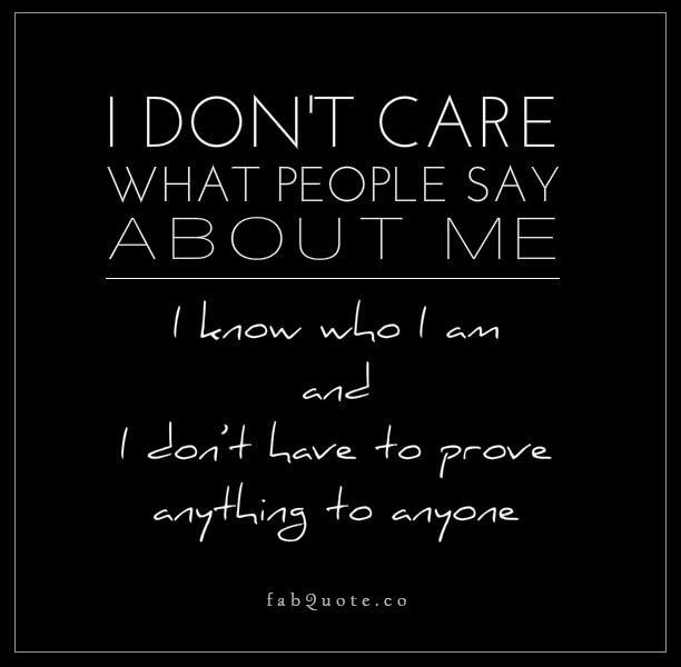 I Dont Care Quote Collection Of Inspiring Quotes Sayings Images