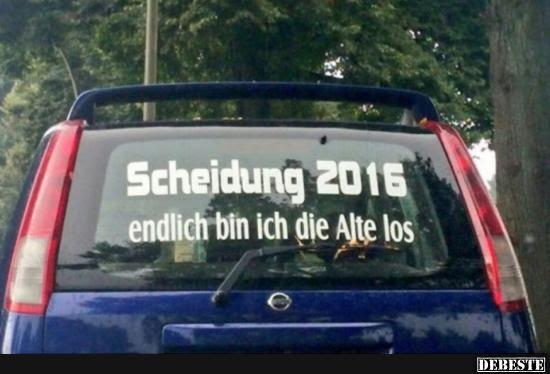 Scheidung 2016 Lustige Bilder Sprüche Witze Echt Lustig