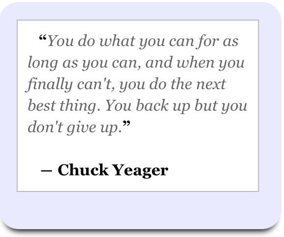 Image result for chuck yeager quotes
