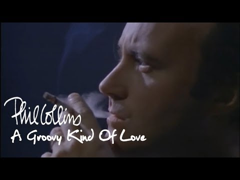 Phil Collins - A Groovy Kind Of Love:歌詞+中文翻譯