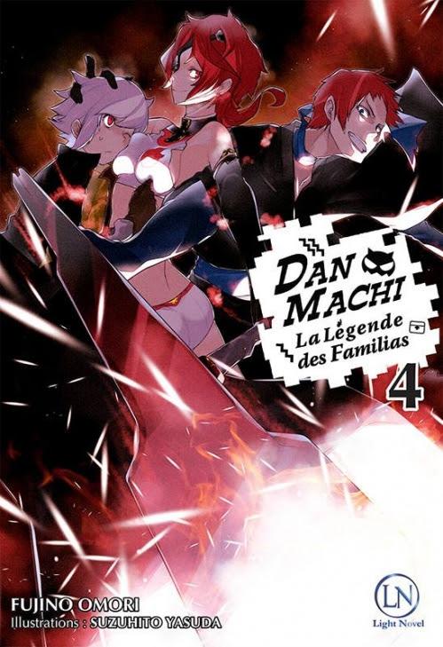 Couverture DanMachi : La légende des Familias, tome 4