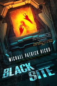 Black Site by Michael Patrick Hicks