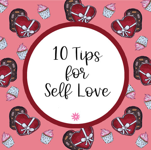 10 Tips To Practice Self Love Bloom Daily Planners