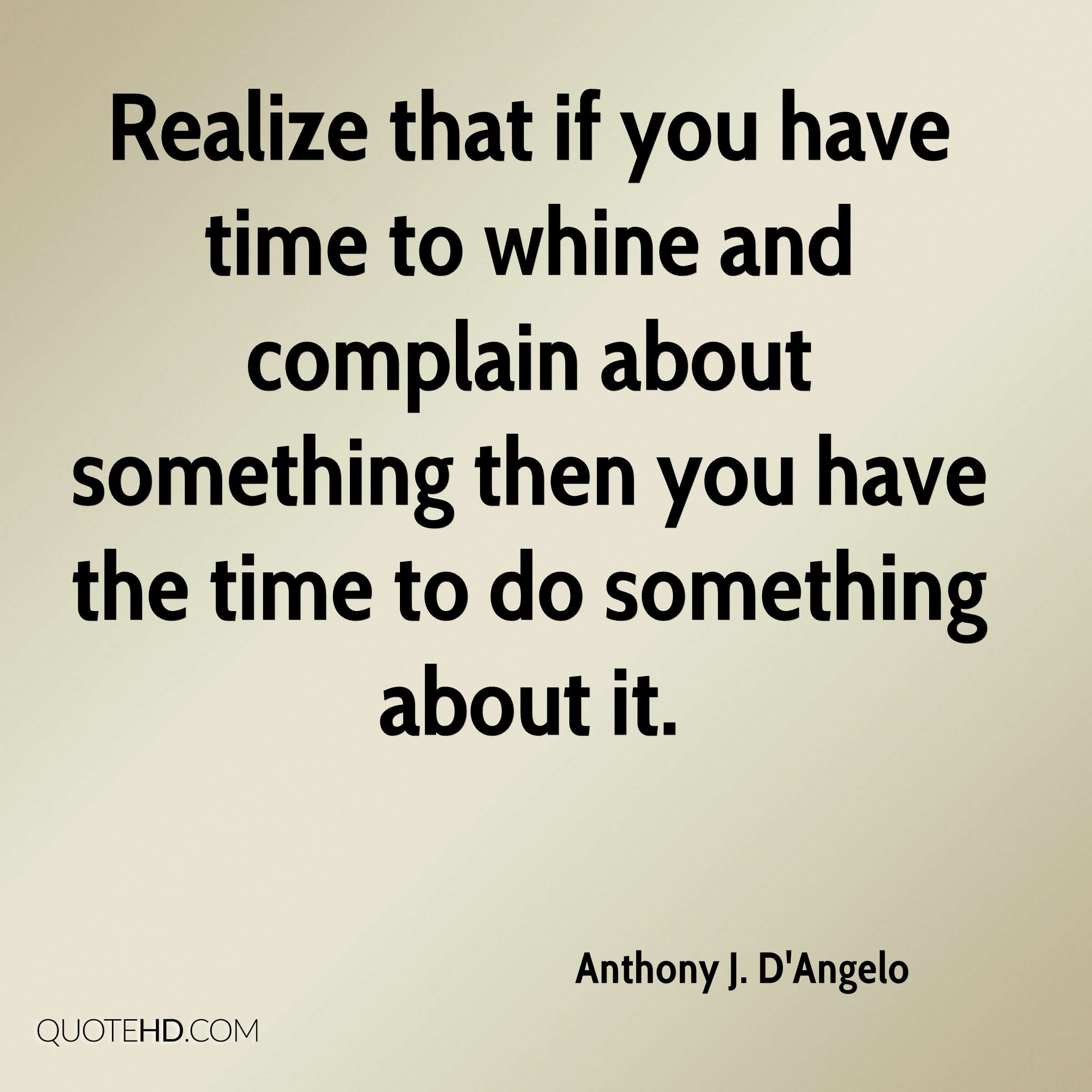 Anthony J Dangelo Time Quotes Quotehd