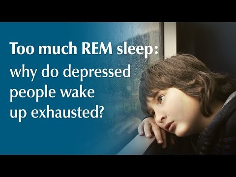 Too much REM sleep: why do depressed people wake up ...
