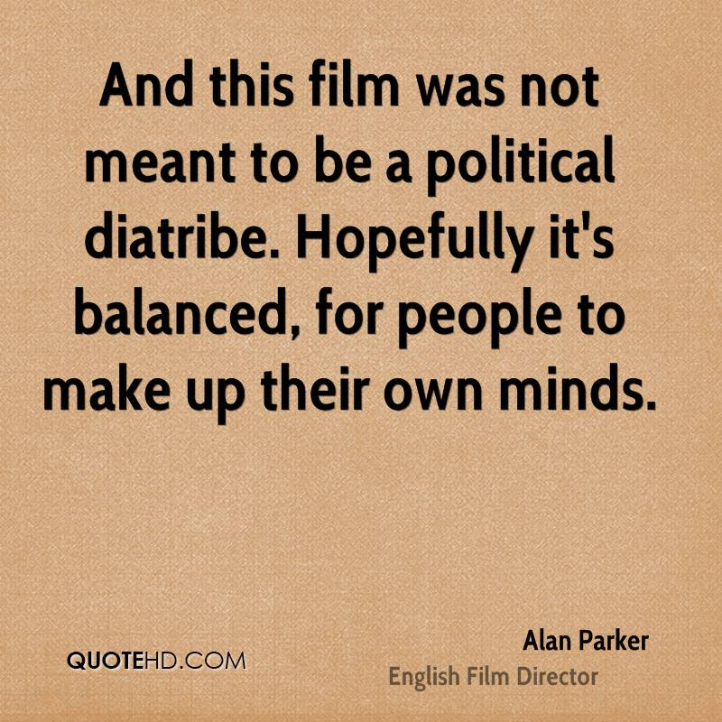 Alan Parker Quotes Quotehd