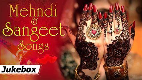 Mehndi and Sangeet Songs {HD}   Hit Songs   Bollywood