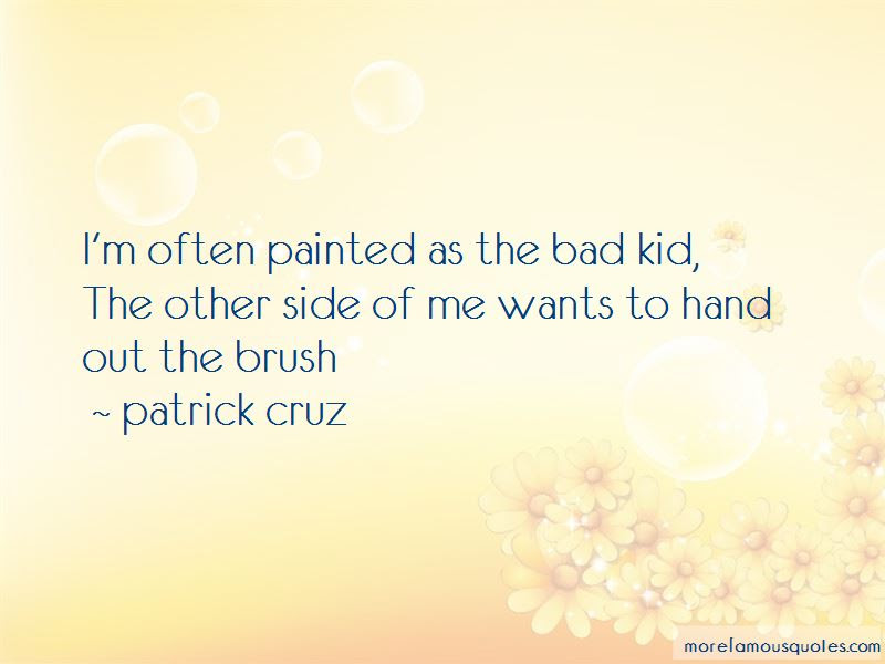 Bad Kid Quotes Top 62 Quotes About Bad Kid From Famous Authors