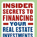 Download: Insider Secrets to Financing Your Real Estate Investments: What Every Real Estate Investor Needs to Know About Finding and Financing Your Next Deal by Frank Gallinelli PDF