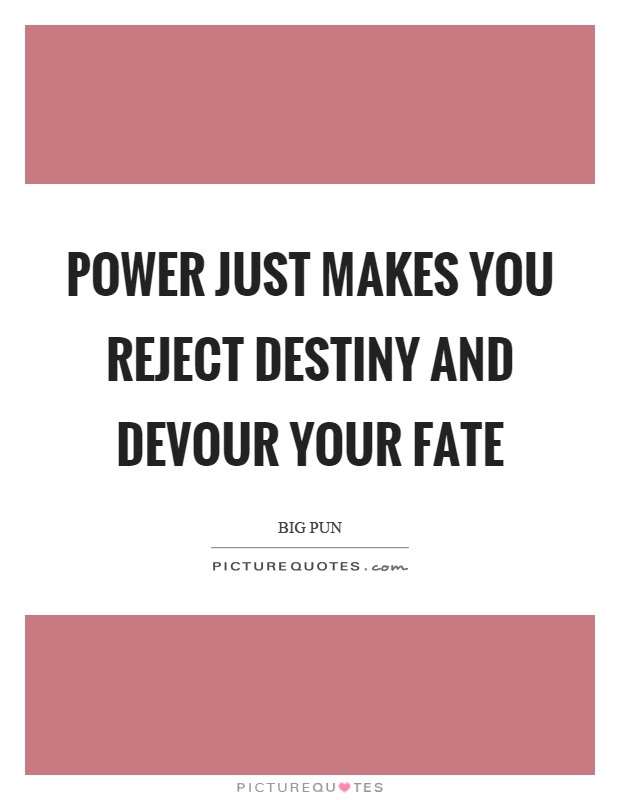 Fate Destiny Quotes Sayings Fate Destiny Picture Quotes