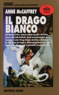 Il drago bianco - McCaffrey Anne - Nord - Libro - bookweb.it