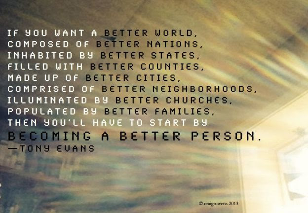 Quotes About Better Person 410 Quotes