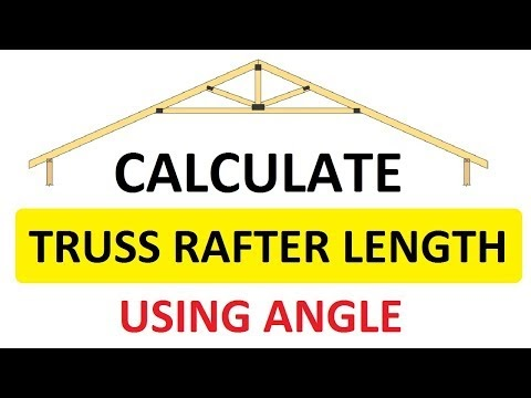 How to Calculate length of Roof Rafters Using Angle   Roof Truss