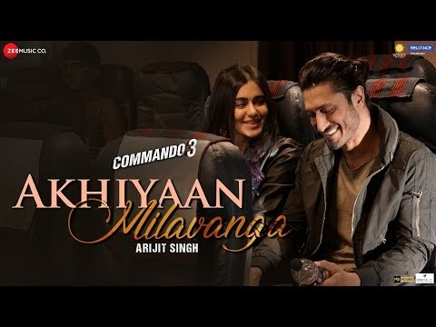 Akhiyaan Milavanga Lyrics Download Song | Commando 3 | Vidyut J, Adah S | Arijit S & Sruthy S