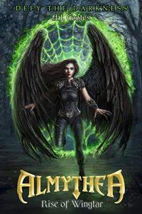 Amythea: Rise of Wingtar by Aaron Coates