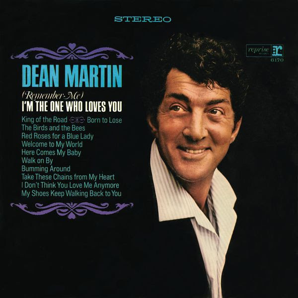 Dean-Martin-Im-the-one-who-loves-you
