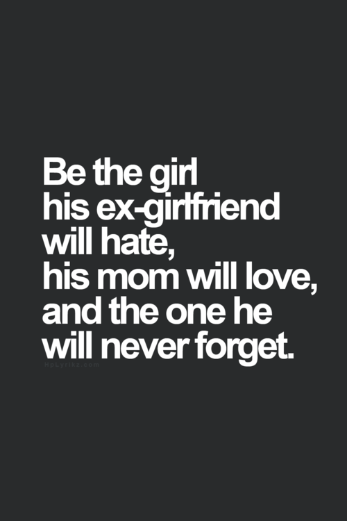 Be The Girl He Will Never Forget Pictures Photos And Images For