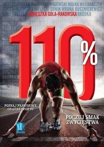Okładka książki 110%. Poznaj prawdziwe oblicze sportu