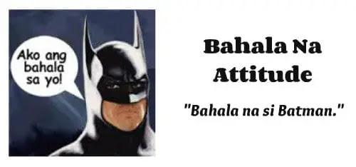 Bahala Na Attitude