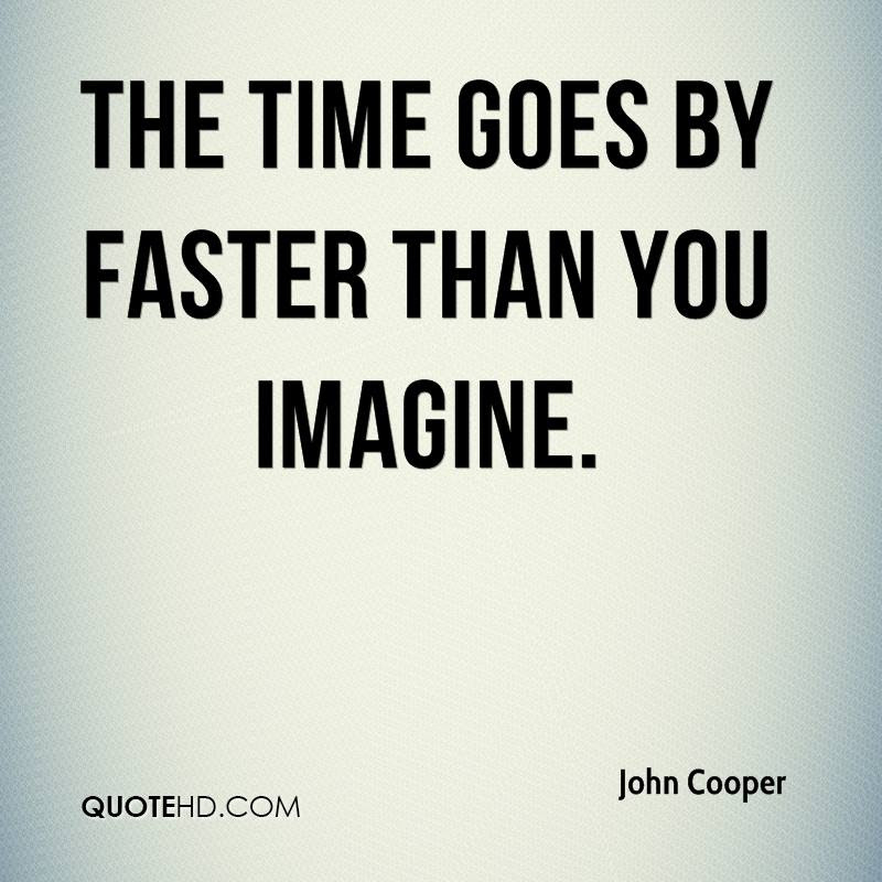 Quotes About Time Goes Fast 45 Quotes