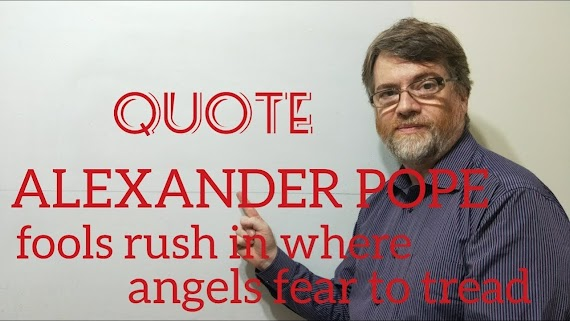 Top 100 Where Angels Fear To Tread Quote