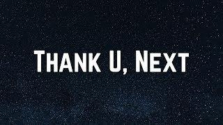 Ariana Grande Songs Thank U Next Lyrics