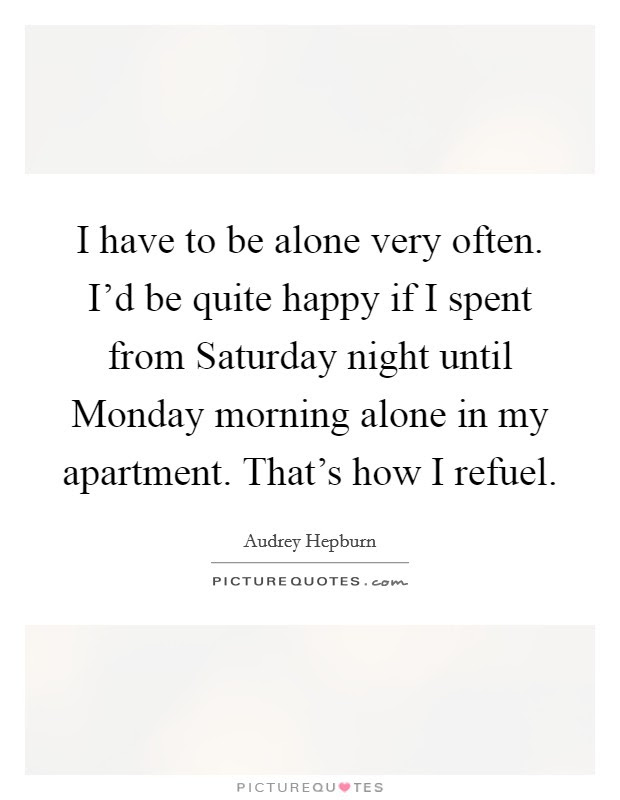 Happy Alone Quotes Sayings Happy Alone Picture Quotes Page 2