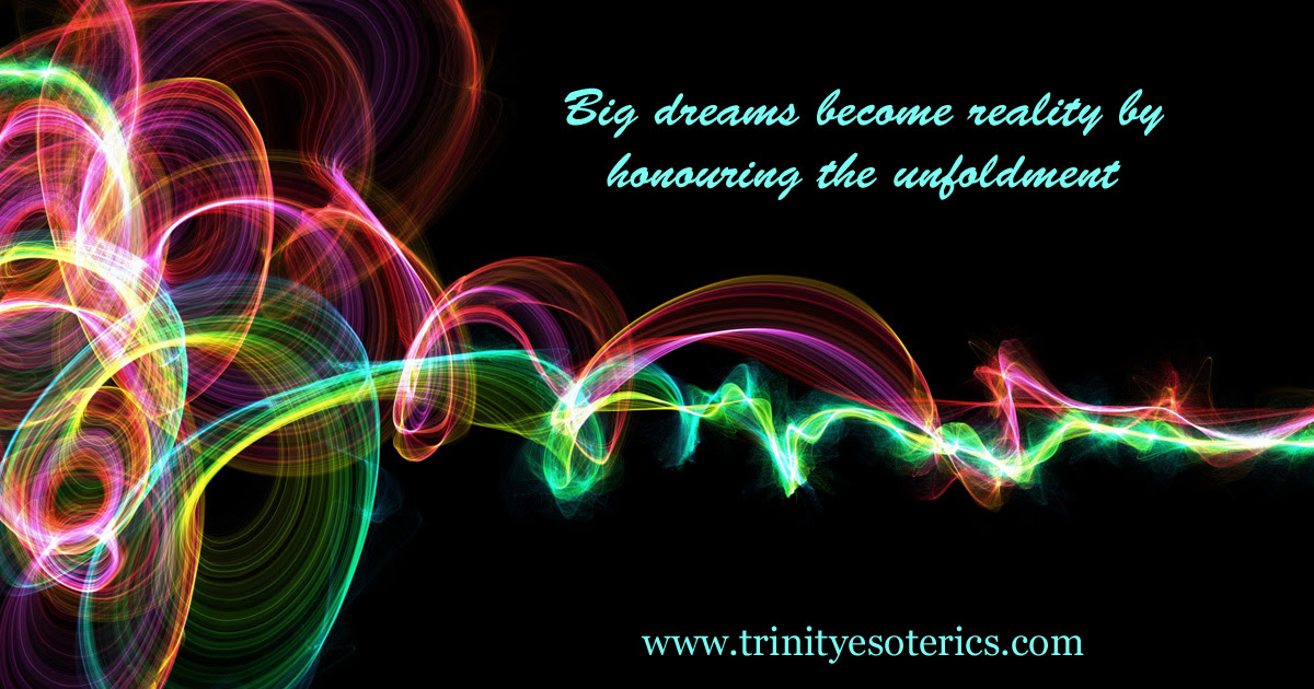http://trinityesoterics.com/wp-content/uploads/2017/01/bigdreamsbecomereality.jpg