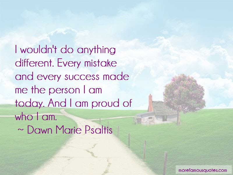Quotes About Proud Of Who I Am Top 58 Proud Of Who I Am Quotes From