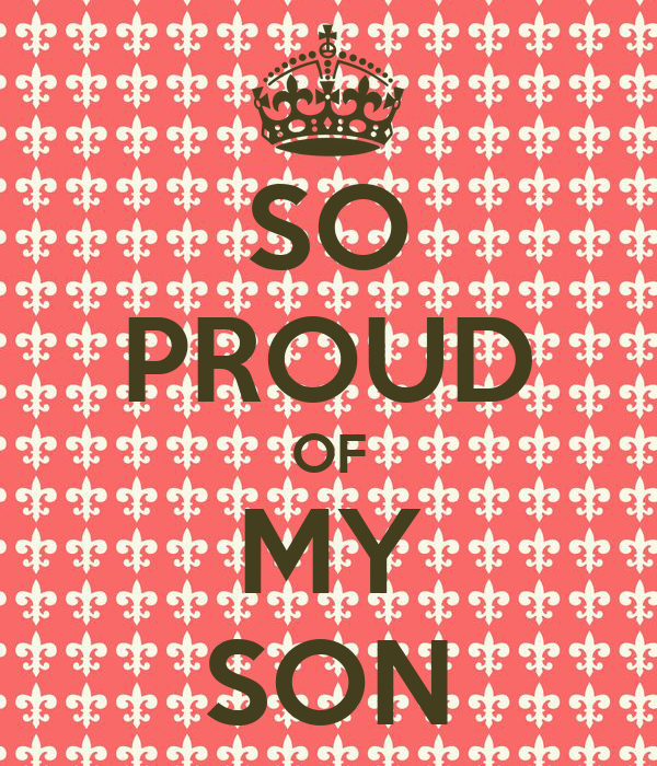 Proud Of You Son Quotes My Daughter Ashley Makes Me So Proud Quotes