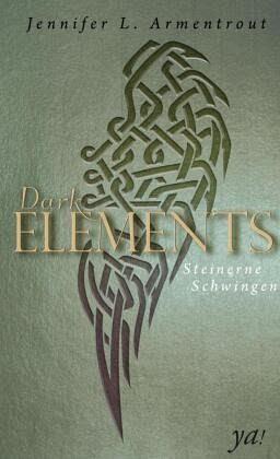 Steinerne Schwingen / Dark Elements Bd.1 - Armentrout, Jennifer L.