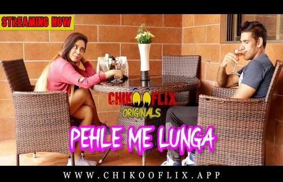 Pehle Me Lunga (2020) - ChikooFlix Short Film