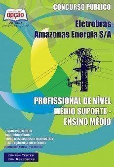 Apostila Eletrobras Distribuição Acre - Concurso ELETROACRE - 2014.