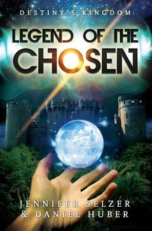 Legend of the Chosen (Destiny's Kingdom #1)