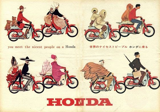 You meet the nicest people on a Honda.