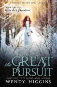 Title: The Great Pursuit (Eurona Duology #2), Author: Wendy Higgins