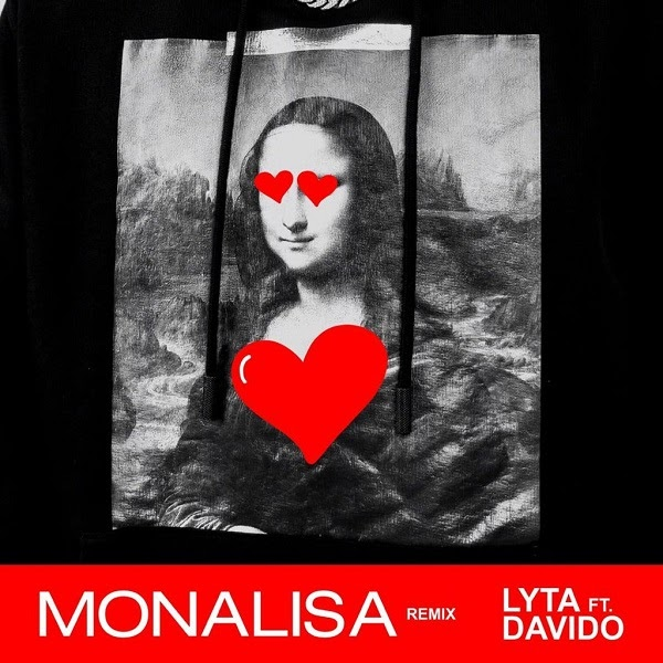 MUSIC DOWNLOAD : Lyta – Monalisa (Remix) ft. Davido