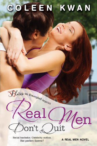 Real Men Don't Quit: A Real Men Novel (Entangled Bliss) by Coleen Kwan