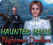 Haunted Halls: Nightmare Dwellers