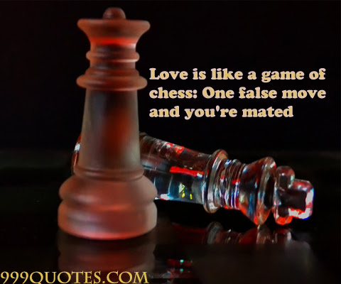 Quotes About Chess Game 156 Quotes