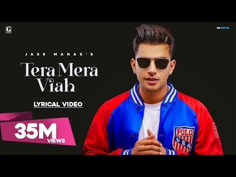 Tera Mera Viah Lyrics Jass Manak Official Song Download Latest Punjabi Songs 2019