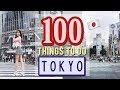 100 Things to do in TOKYO, JAPAN